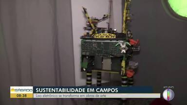 Lixo eletrônico se transforma em obras de arte - Sustentabilidade em Campos.