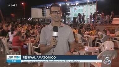 Festival Amazônico encerra celebrações do Círio de Nazaré em Santana, no AP - Programação aconteceu na noite deste sábado (26).