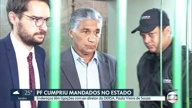 Endereços ligados a Paulo Vieira de Souza, ex-diretor da DERSA são alvos de investigação - Mandados de busca e apreensão foram cumpridos em 5 cidades do estado de São Paulo.