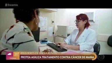 Instituto agiliza o diagnóstico e tratamento do câncer de mama para mulheres carentes - Ana Furtado é uma das apoiadoreas do PROTEA. Fátima conversa com a fundadora do projeto
