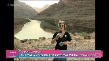 Relembre a visita de Ana Maria Braga ao Grand Canyon - Apresentadora passeou por uma das sete maravilhas do mundo no Arizona, Estados Unidos
