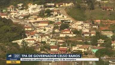 Governador Celso Ramos adia cobrança de TPA para 15 de novembro - Governador Celso Ramos adia cobrança de TPA para 15 de novembro