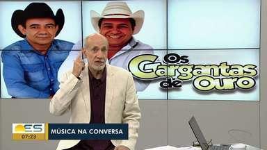 Música na Conversa: Edu Henning fala sobre os Gargantas de Ouro - Conheça a história da dupla sertaneja.