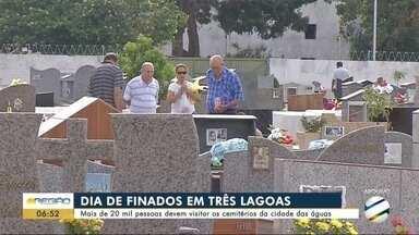 Mais de 20 mil pessoas devem visitar os cemitério da cidade das águas - Mais de 20 mil pessoas devem visitar os cemitério da cidade das águas