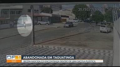 Bebê é abandonada em Taguatinga - Recém-nascida é encontrada dentro de sacola plástica na calçada.