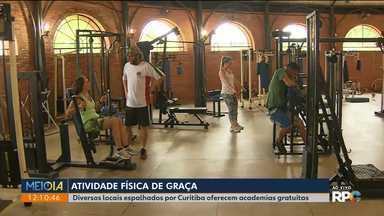 Moradores de Curitiba podem fazer atividade física de graça - São vários locais espalhados pela cidade que oferecem academias e outros espaços gratuitos.