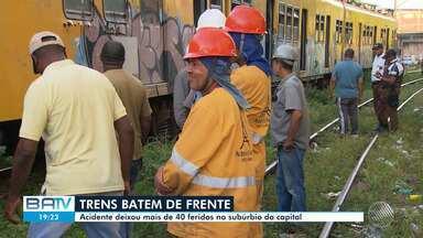 Colisão entre dois trens deixa mais de 40 feridos em Salvador - Acidente ocorreu nesta sexta-feira no bairro do Lobato.