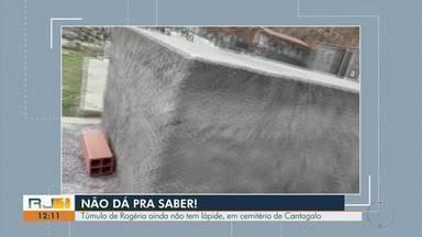 Túmulo de Rogéria ainda não tem lápide em cemitério de Cantagalo - Vídeo de moradora mostrou a situação e irmão da atriz lembrou que houve promessa da Prefeitura.
