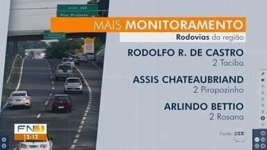 Novos trechos de rodovias são afetados por fiscalização eletrônica - Instalação de equipamentos fica em oito cidades da região de Presidente Prudente.