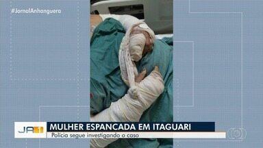 Polícia investiga caso de mulher espancada e que teve o cabelo cortado em Itaguari - Ela está internada no Hugol.