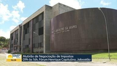 Recife, Olinda e Jaboatão fazem mutirões para renegociar IPTU em atraso - Os três municípios realiaziam atendimento ao público que tem dívidas contraídas até o fim de 2018.