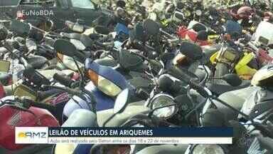 Veículos serão leiloados pelo Detran em Ariquemes neste mês - Serão mais de 750 veículos entre carros e motocicletas leiloados. A maioria deles são resultados de apreensões no Vale do Jamari.