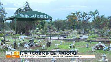 Famílias reclamam de furtos nos cemitérios do DF - Materiais de lápides estão sendo furtados e túmulos quebrados. Familiares reclamam da falta de vigilância nos cemitérios.