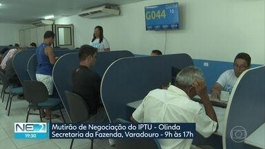 Mutirões de negociação oferecem descontos em juros por atraso do IPTU no Grande Recife - Ações são feitas na capital, em Olinda e Jaboatão.
