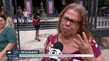 Paciente com câncer sem quimioterapia até fevereiro. - A enfermeira aposentada, Eliane Ribeiro, apresentou exame que comprova metástase. mesmo assim, a primeira sessão está marcada para 06 de fevereiro de 2020.