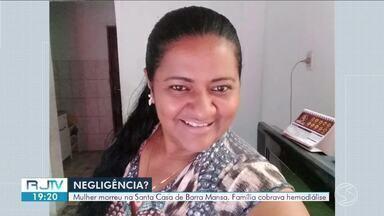 Após morte de paciente, família acusa hospital de Barra Mansa de não oferecer hemodiálise - Margarete Batista Porto, de 46 anos, teve complicações renais durante a internação na unidade médica e não resistiu. Família cobrava hemodiálise da unidade médica há uma semana.