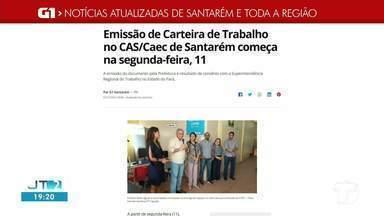 Emissão de Carteira de Trabalho no CAS/Caec é destaque no G1 Santarém e Região - Confira essa e outras notícias regionais.
