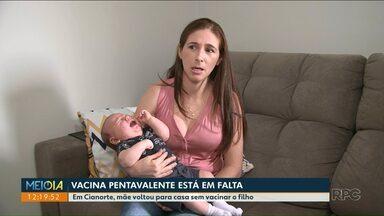 Pais voltam de UBS sem vacinar o filho - Prefeitura de Cianorte alega falta de doses em todas as unidades.