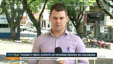Homem é espancado depois de estuprar menino de 8 anos em Umuarama - Ele foi agredido pelo pai da criança que descobriu o abuso. Suspeito foi ouvido e liberado.
