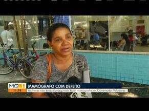 População reclama de mamógrafo com defeito em Governador Valadares - Em nota, a Prefeitura Municipal informou que solicitou a manutenção da máquina, porém, a empresa contratada tinha pendências com o município e não pôde realizar o serviço.