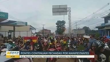 Bolivianos continuam fechando fronteira entre Brasil e Bolívia - Evo Morales anunciou renúncia após protestos.