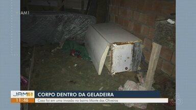 Corpo de homem em estado avançado de decomposição é encontrado dentro de geladeira - Caso ocorreu em uma invasão no bairro Monte das oliveiras.