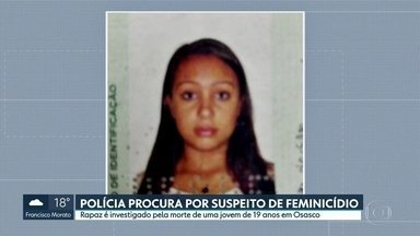 A polícia procura o suspeito de ter matado a namorada neste domingo, em Osasco - O rapaz é investigado pela morte de uma jovem de 19 anos em Osasco.