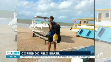 Atleta pretende participar de corridas de rua em todos os estados do Brasil - Confira mais notícias em g1.globo.com/ce