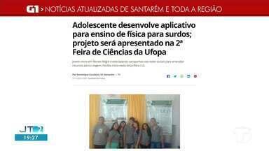 Adolescente que desenvolveu app para ajudar surdos a estudar é destaque no G1 Santarém - Confira essa e outras notícias regionais.