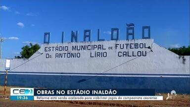 Reforma no estádio Inaldão está sendo acelerada para viabilizar jogos - Confira mais notícias em g1.globo.com/ce