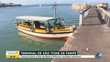 Denúncia: Terminal de São Tomé de Paripe está em condições precárias - A travessia é principal de forma de chegar na Ilha de Maré.