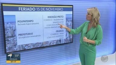 Confira o que abre e o que fecha no Dia da Proclamação da República em Ribeirão Preto - Poupatempo e repartições públicas só voltam a funcionar na segunda-feira (18).