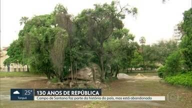 Campo de Santana está abandonado - Há 130 anos, o Campo de Santana foi palco da Proclamação da República.