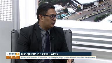 Donos de celulares pré-pagos devem recadastrar linhas em todo Brasil - O chefe de atendimento do Procon/BV, Márcio Amorim, explica os motivos da medida imposta pela Anatel e como fazer a atualização.