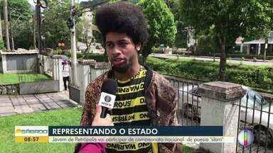 "Jovem de Petrópolis vai participar de campeonato nacional de poesia ""slam"" - Assista a seguir."