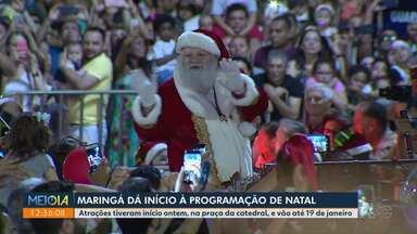 Maringá dá início à programação de Natal - Começou ontem, com a chegada do Papai Noel.