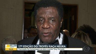 Troféu Raça Negra premiou talentos afrobrasileiros nesta segunda-feira (18) - 17ª edição do prêmio foi na Sala São Paulo e fez homenagem ao cantor e compositor Tony Tornado