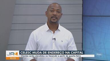 Sede da Celesc começa a atender em novo endereço em Florianópolis - Sede da Celesc começa a atender em novo endereço em Florianópolis