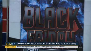 Bandidos aproveitam a Black Friday pra enganar as vítimas - Consumidor precisa ficar atento para não cair em golpes.