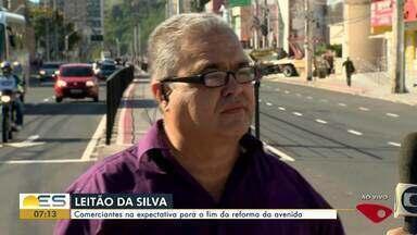 Comerciantes na expectativa para o fim da reforma da avenida Leitão da Silva em Vitória - Expectativa está alta.