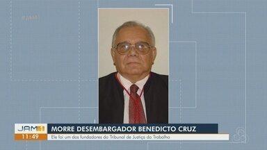 Morre desembargador Benedicto Cruz - Ele foi um dos fundadores do Tribunal de Justiça do Trabalho.