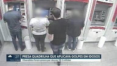 Quadrilha que aplicava golpes em idosos é presa em Guarulhos - Oito bandidos foram presos por desviar R$2 milhões.