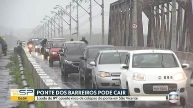 Laudo aponta que ponte em São Vicente corre risco de cair - IPT fez análise estrutural da estrutura em outubro.