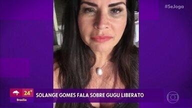 Solange Gomes lamenta a morte de Gugu Liberato - Musa da 'Banheira do Gugu' diz que apresentador a ajudou na carreira e na vida