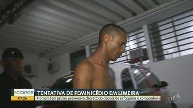 Homem tem prisão preventiva decretada depois de esfaquear companheira em Limeira - Crime foi registrado como tentativa de feminicídio.