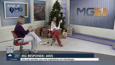 MG Responde: Especialista de Juiz de Fora fala sobre prevenção e tratamento da Aids - Telespectadores mandaram dúvidas sobre o assunto. Cidades da região contam com Centro de Testagem e Aconselhamento gratuito.