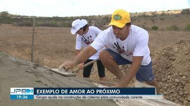 Grupo de voluntários ajuda na construção de cisterna para comunidade carente - Veja no quadro Exemplos do Bem.