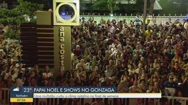 Encenação, Papai Noel e cantor Guilherme Arantes reúnem multidão no Gonzaga - Ilumina Santos aconteceu na noite de sábado e domingo, em frente a Praça das Bandeiras, em Santos.