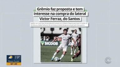 Grêmio faz proposta e tem interesse na compra do lateral Victor Ferraz, do Santos - Jogador tem mais duas temporadas de contrato com o Peixe.
