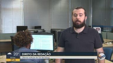 Diego Lima traz as últimas notícias do Sul de MG - Diego Lima traz as últimas notícias do Sul de MG